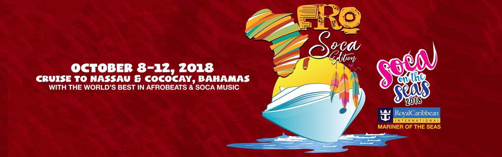 AFROSOCA EDITION – Soca On The Seas