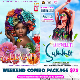 Elevate and Farewell To Summer Events Weekend Combo Package $75